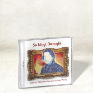 CD So klingt Owenglie - Friedrich Ludwig Weidig